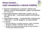 homo homini czyli rozwa ania o naturze ludzkiej