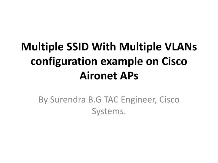 multiple ssid with multiple vlans configuration example on cisco aironet aps n.