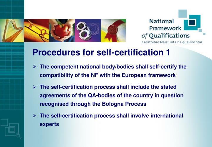 Procedures for self-certification 1