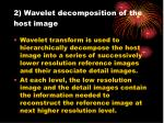 2 wavelet decomposition of the host image