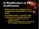 5 modification of dwt coefficients