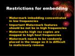 restrictions for embedding