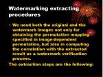 watermarking extracting procedures