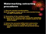 watermarking extracting procedures1