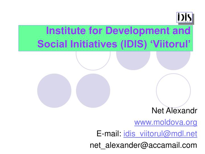 institute for development and social initiatives idis viitorul n.