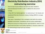 electricity distribution industry edi restructuring overview