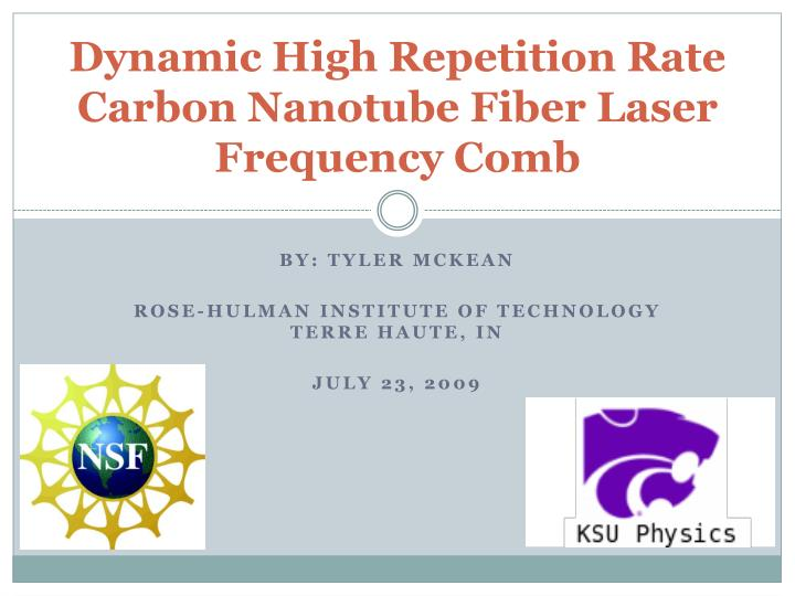 dynamic high repetition rate carbon nanotube fiber laser frequency comb n.