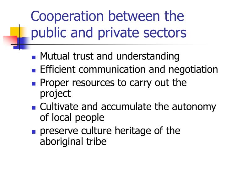 Cooperation between the public and private sectors