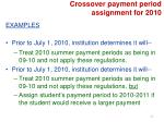 crossover payment period assignment for 20102