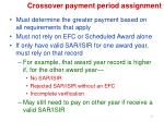 crossover payment period assignment1