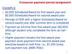 crossover payment period assignment2