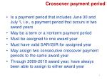 crossover payment period