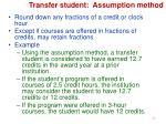 transfer student assumption method3