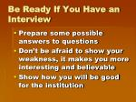 be ready if you have an interview1