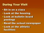 during your visit1