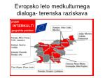 evropsko leto medkulturnega dialoga terenska raziskava
