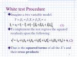 white test procedure