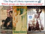 the flag of liberty represents us all which groups are these posters targeting