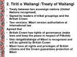 2 tiriti o waitangi treaty of waitangi