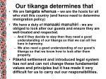 our tikanga determines that