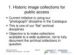 1 historic image collections for public access