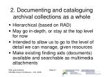 2 documenting and cataloguing archival collections as a whole