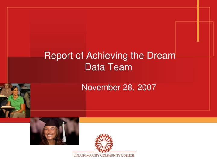 report of achieving the dream data team n.
