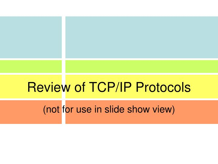 review of tcp ip protocols n.