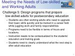 meeting the needs of low skilled and working adults
