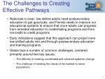 the challenges to creating effective pathways