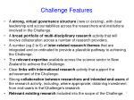 challenge features