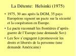 la d tente helsinki 1975