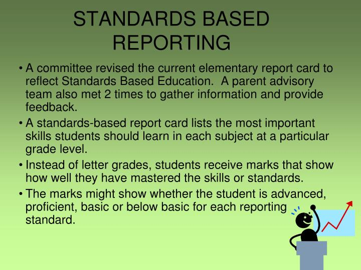 STANDARDS BASED REPORTING