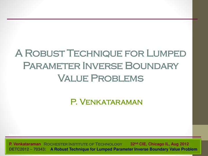 a robust technique for lumped parameter inverse boundary value problems n.