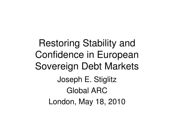 restoring stability and confidence in european sovereign debt markets n.