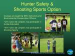 hunter safety shooting sports option
