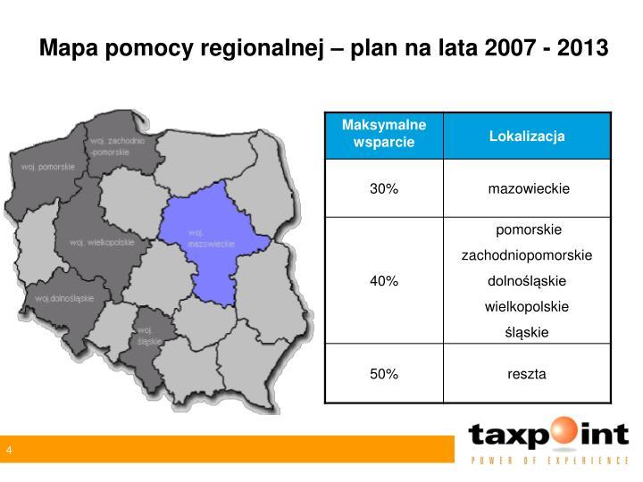 Mapa pomocy regionalnej – plan na lata 2007 - 2013