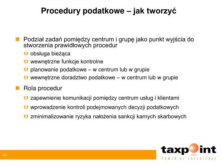 Procedury podatkowe – jak tworzyć