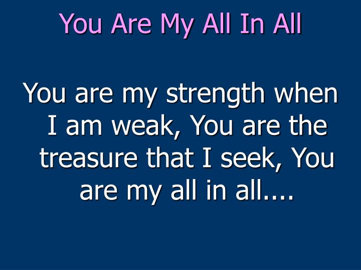 you are my all in all n.