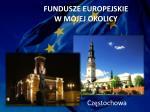 fundusze europejskie w mojej okolicy