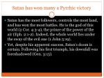 satan has won many a pyrrhic victory