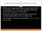satan has won many a pyrrhic victory2