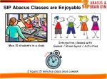sip abacus classes are enjoyable