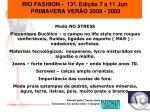 rio fashion 13 edi o 7 a 11 jun primavera ver o 2008 20091