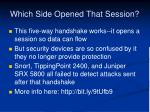 which side opened that session