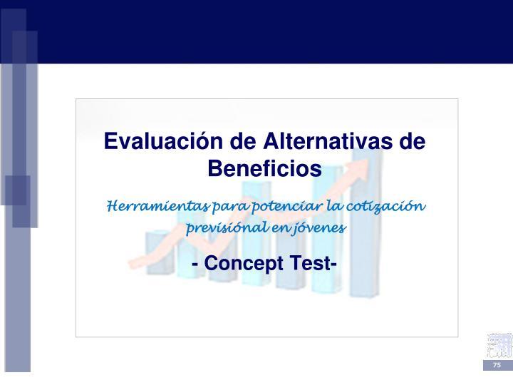 Evaluación de Alternativas de Beneficios