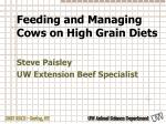 feeding and managing cows on high grain diets