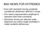 bad news for extremes