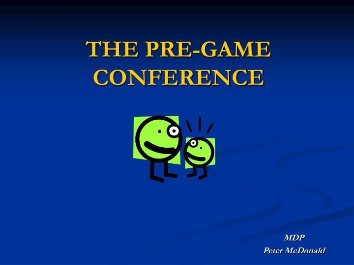 the pre game conference