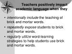 teachers positively impact academic language when they